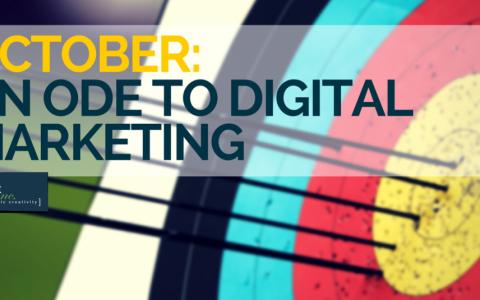 October: An Ode to Digital Marketing